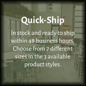 Quick-Ship: In stock and ready to ship within 48 business hours. Choose from 7 different sizes in the 3 available product styles.